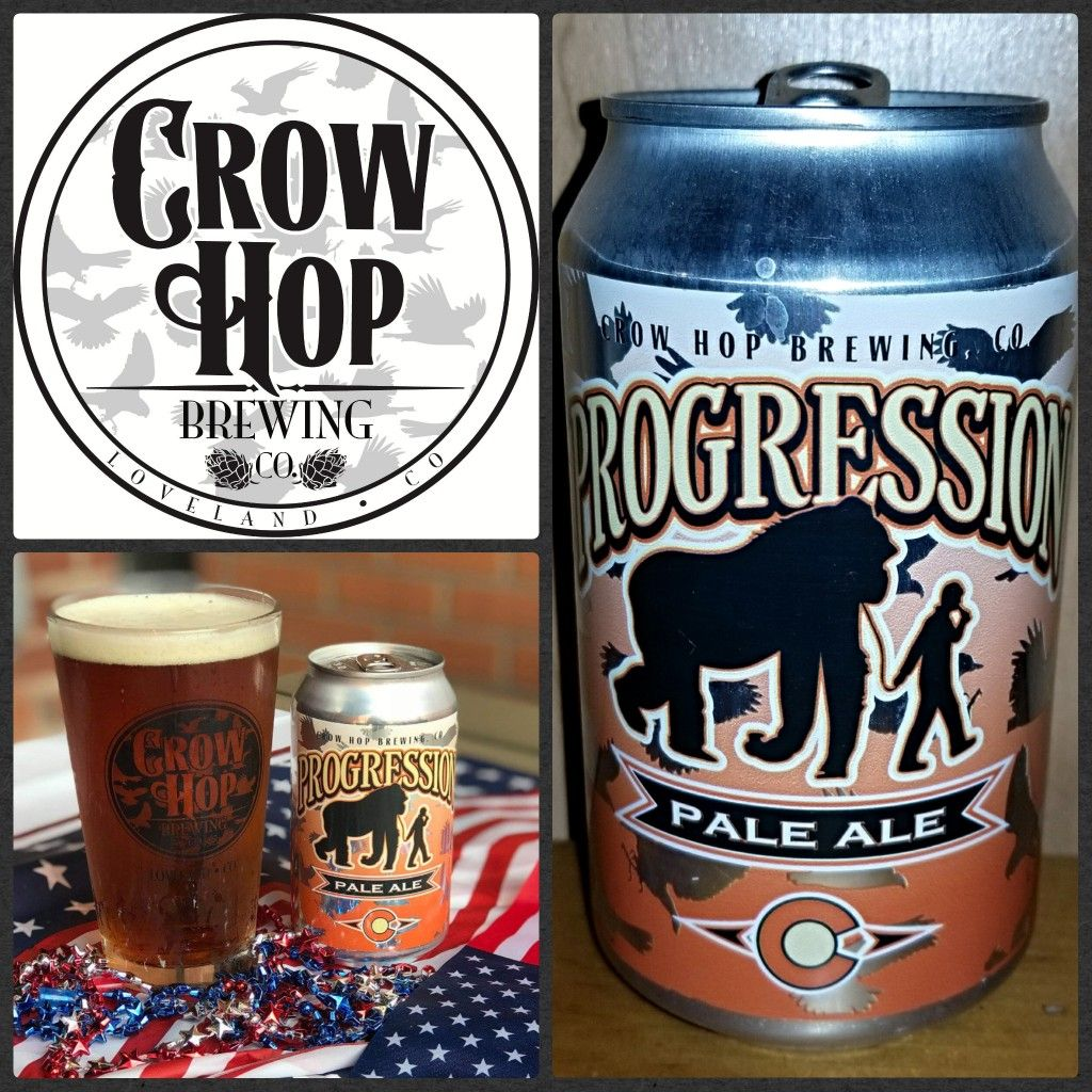 1222 Progression Pale Ale Crow Hop Brewing Loveland Co In 2019 Ale Beer Brewing