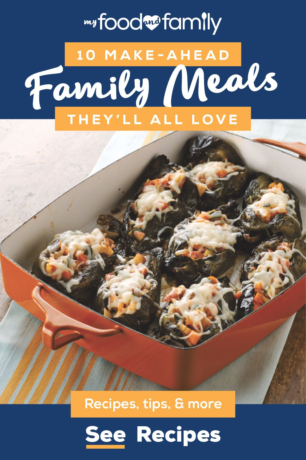 Make-Ahead Family Meals They'll All Love