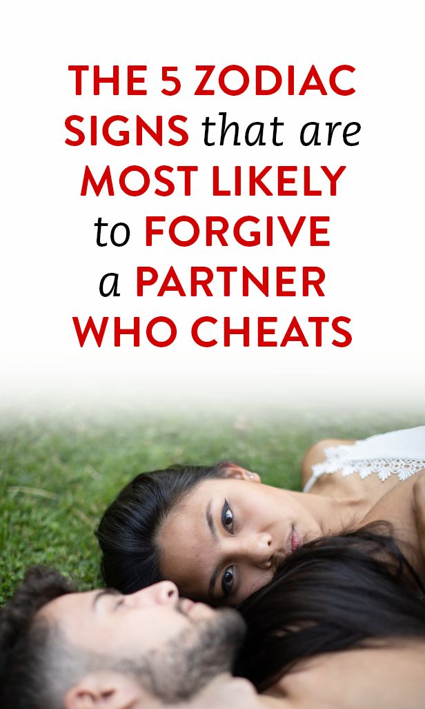 The 5 Zodiac Signs That Are Most Likely To Forgive A Partner Who Cheats