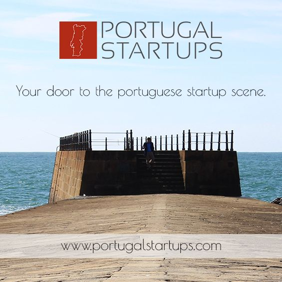 Portugal Startups  Bringing you the latest news from the Portuguese startups
