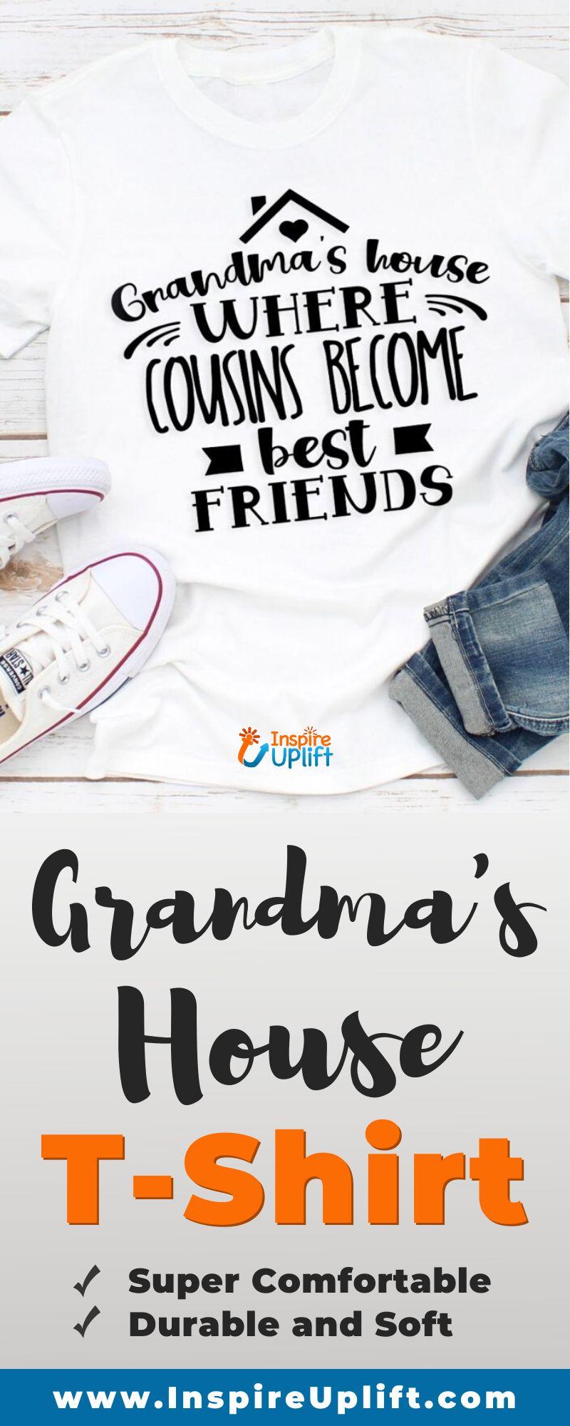Grandma's House T-Shirt 😍 InspireUplift.com