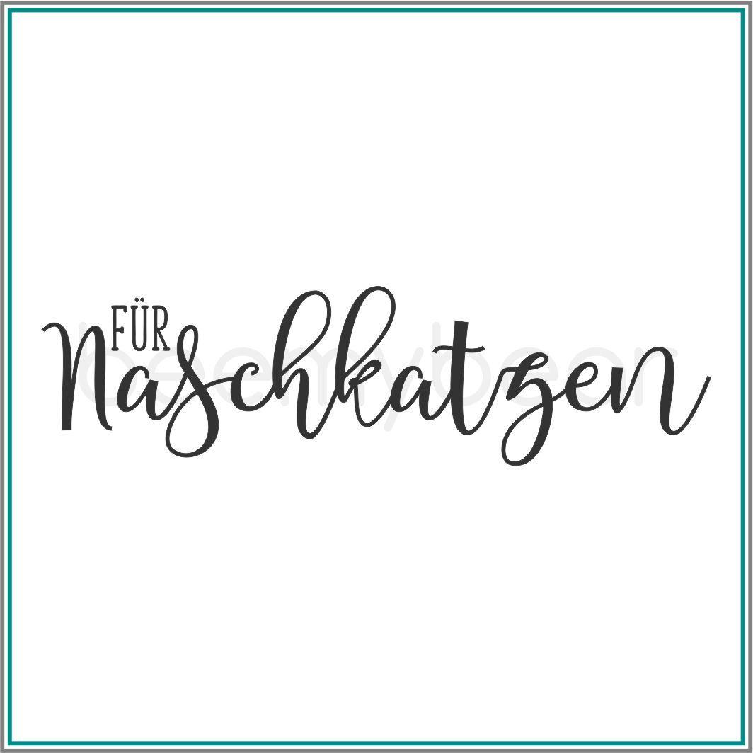 """Stempel """"Für Naschkatzen"""""""