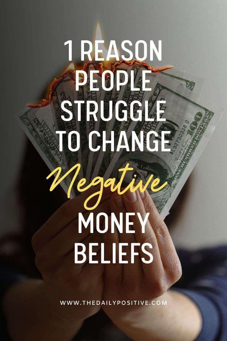 1 Reason People Struggle to Change Negative Money Beliefs