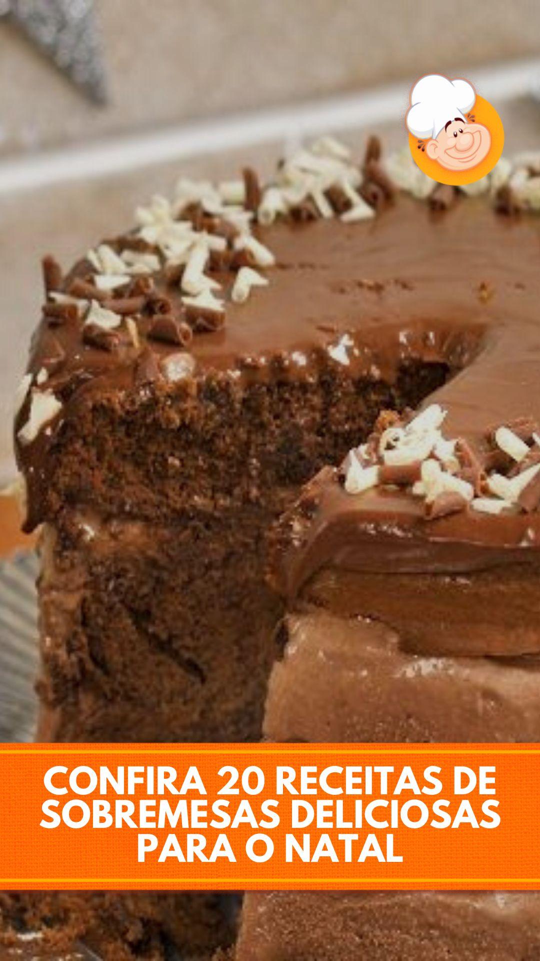 SOBREMESAS COM CHOCOLATE PARA O NATAL: 20 RECEITAS DELICIOSAS