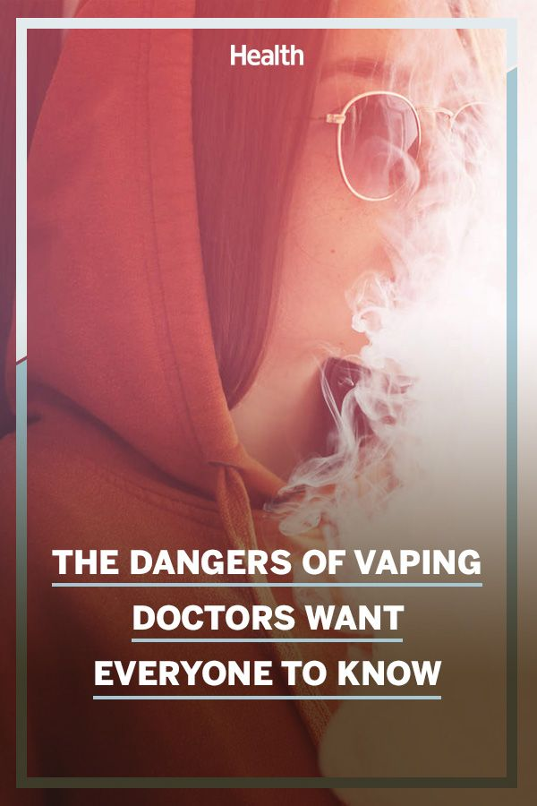 The Dangers of Vaping Doctors Want Everyone to Know