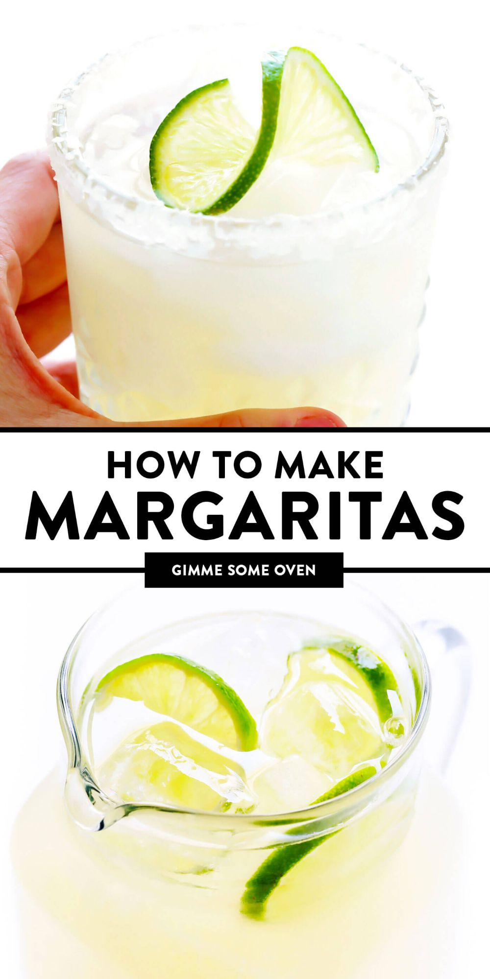 Learn how to make a margarita with this classic 3-ingredient margarita recipe! Plus, tips for how to make a margarita for an individual serving, or pitcher margaritas for a crowd. | gimmesomeoven.com #margarita #cocktail #drink #tequila #mexican #cincodemayo