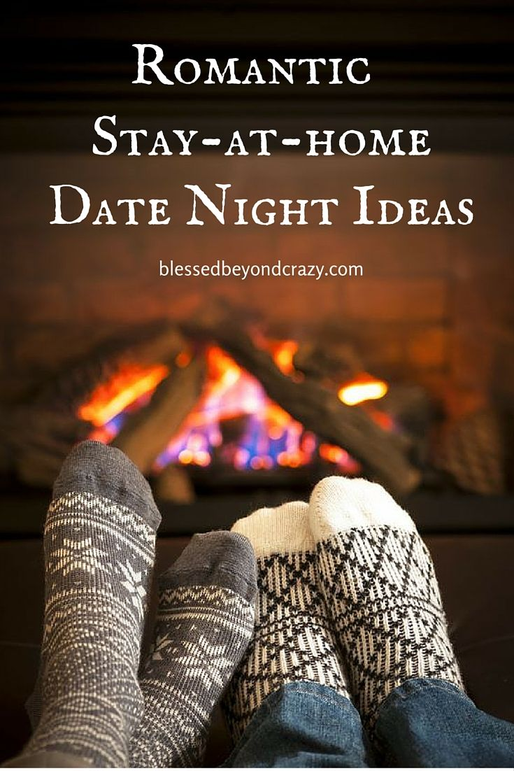 Romantic Stay-At-Home Date Night Ideas - you don't need to go out of your home to have a truly romantic evening with your love. Here are some great ideas for enjoying time together and get those sparks flying! #blessedbeyondcrazy #datenight #Valentine