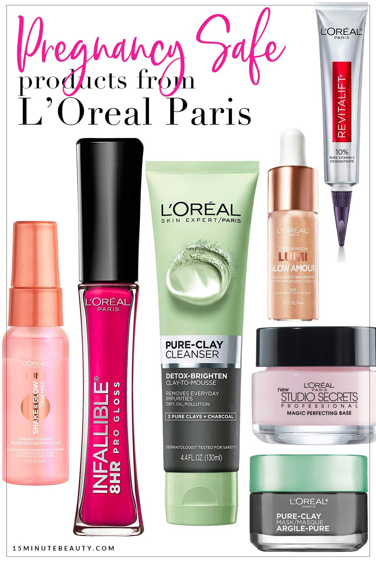Pregnancy Safe Skincare and makeup from L'Oreal. Saving for later! No need to spend a ton of money to get products that are safe!