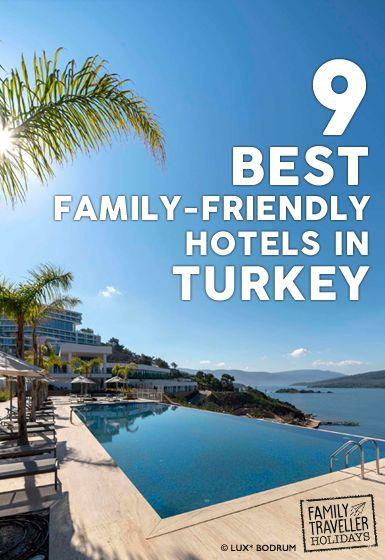 9 best family-friendly hotels in Turkey