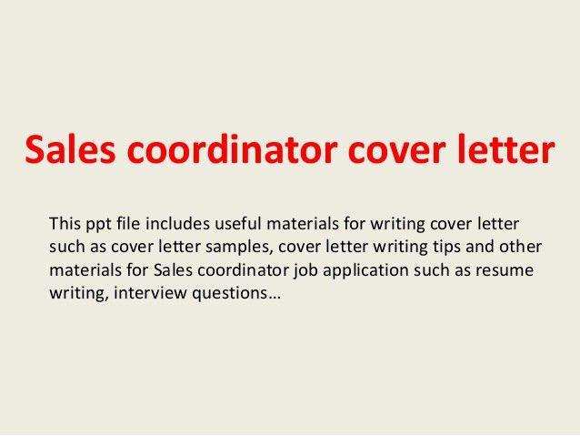 ... Sample Sales Coordinator Cover Letter Sales Coordinator Cover   Insurance  Coordinator Cover Letter ...