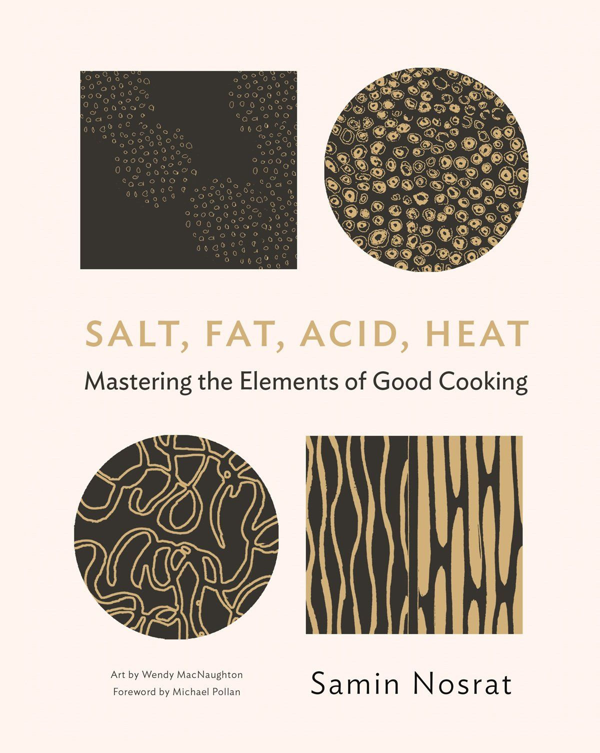 Salt, Fat, Acid, Heat by Samin Nosrat: Quite simply an essential book. Where do I start? From the title alone, this book sets out its stall, and captures the essence of what cooking is about. And yes, while this book teaches so much about the science of cooking, it also conveys its poetry. It is a wonderful, cosy, intimate read as well as an inspiringly instructional one.