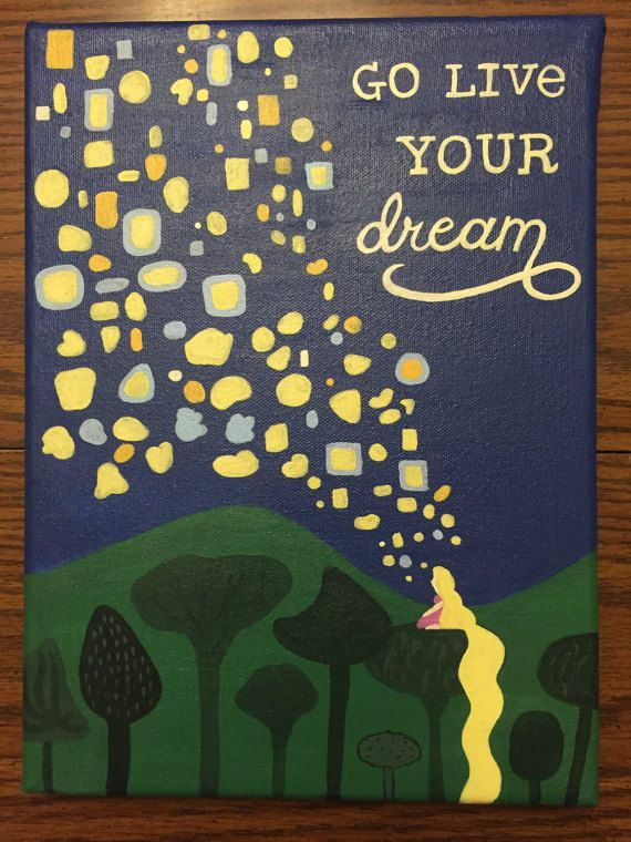 Disneys Tangled Live Your Dream Quote Acrylic Painted 9x12 Canvas