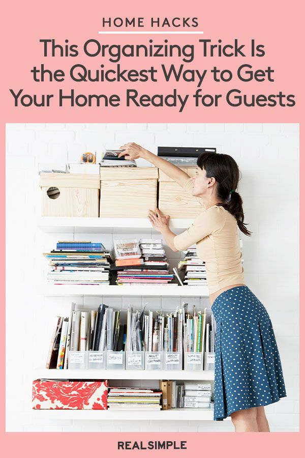 Clearing the Clutter (Even Temporarily) Is the Quickest Way to Get Your Home Guest-Ready—Here's How