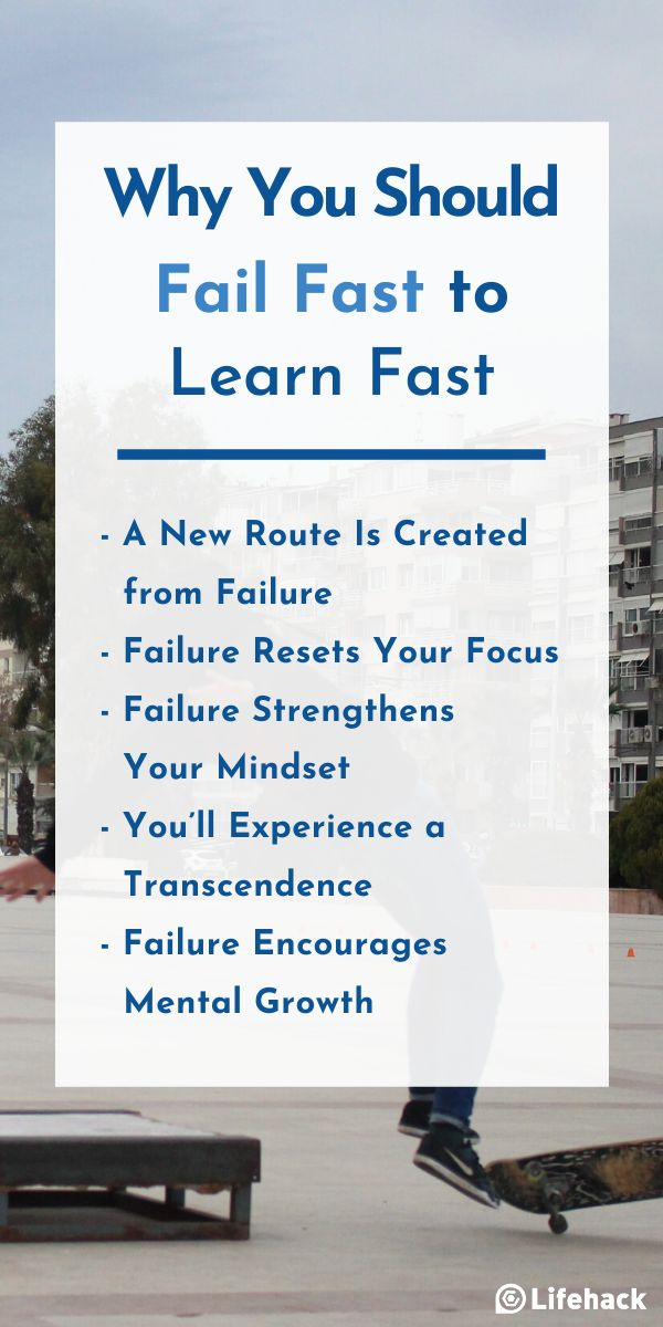 13 Reasons Why You Should Fail Fast to Learn Fast