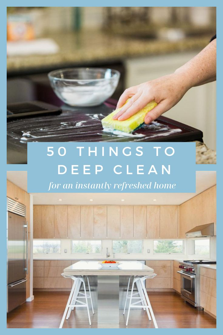 50 Things to Deep Clean in Your House
