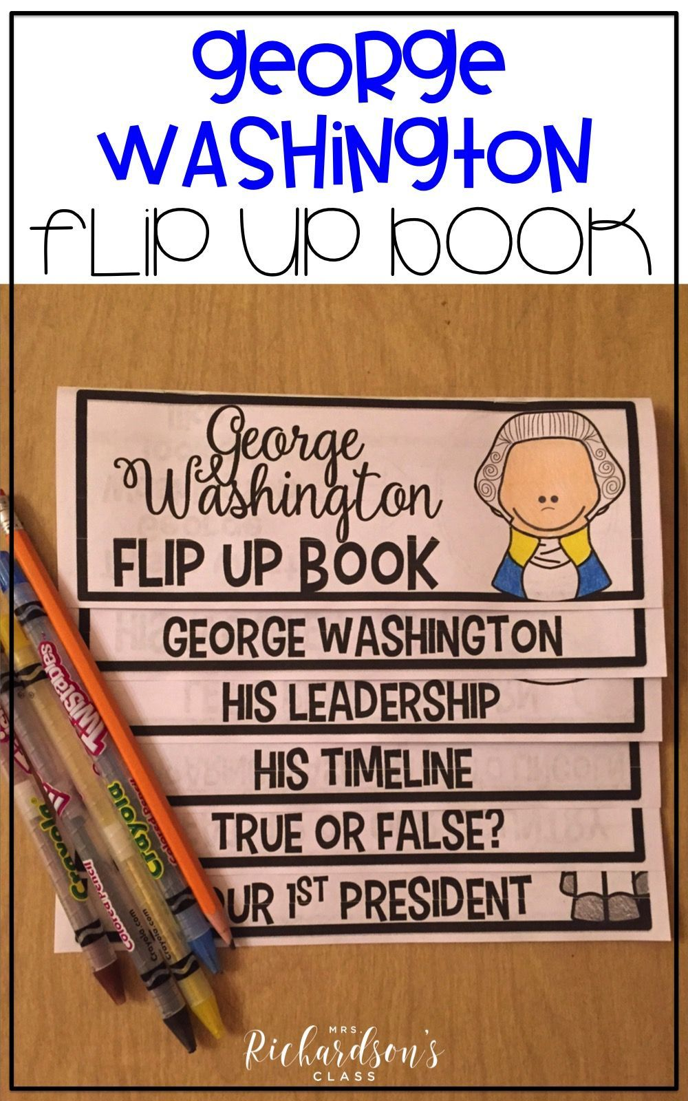 Ideas and activities all in ONE place for George Washington and Presidents' Day? Yes, please! This flip up book is perfect for first grade and second grade and will fit into your lesson plans easily! Students get to integrate reading, writing, and social studies with the George Washington Flip Up Book. #georgewashington #georgewashingtonactivities #presidentsday #presidentsdayactivities #februaryactivities #firstgrade #secondgrade #mrsrichardsonsclass
