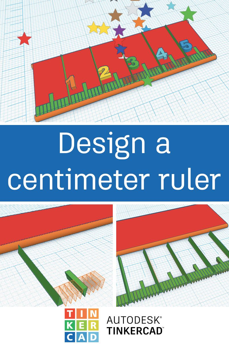 Design a 3D printed centimeter ruler to help with all your future 3D designs and projects (Tinkercad sign-in required).