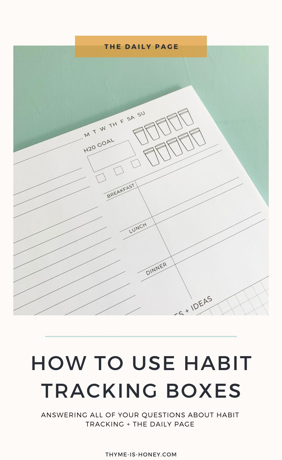 How to use the Habit Tracking Boxes on The Daily Page   Thyme is Honey