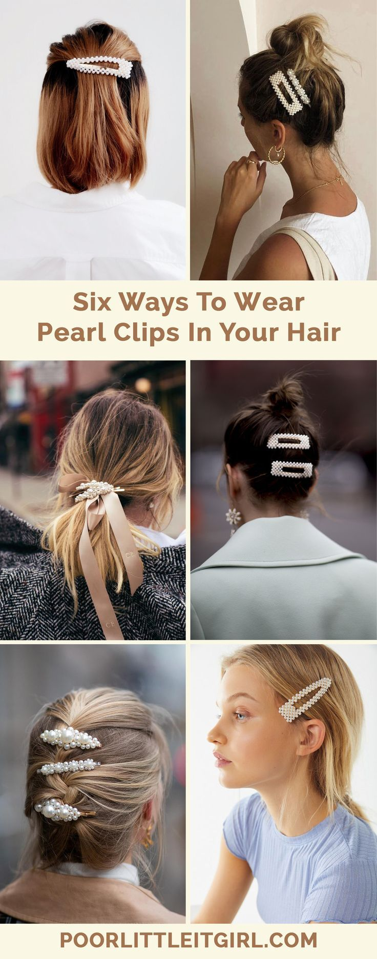 Six Ways To Wear Pearl Clips In Your Hair – Poor Little It Girl