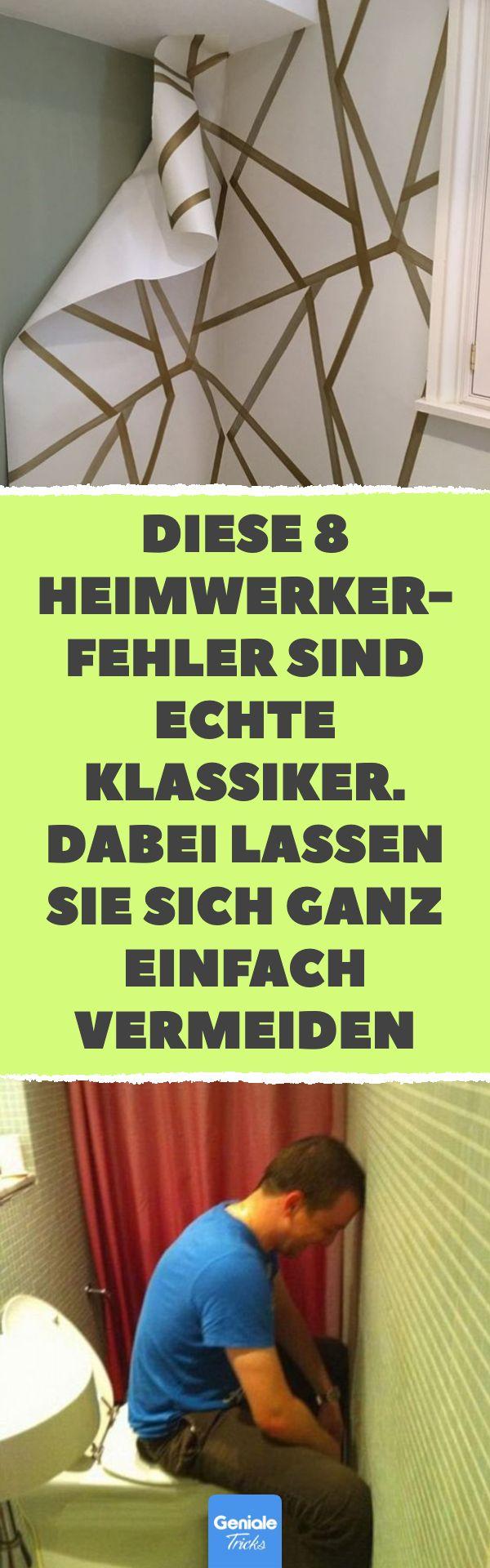 Diese 8 Heimwerker-Fehler sind echte Klassiker. Dabei lassen sie sich ganz einfach vermeiden 8 häufige Heimwerker-Fehler #Tapezieren #Fliesen #Bohren #Wand #Streichen #Fehler