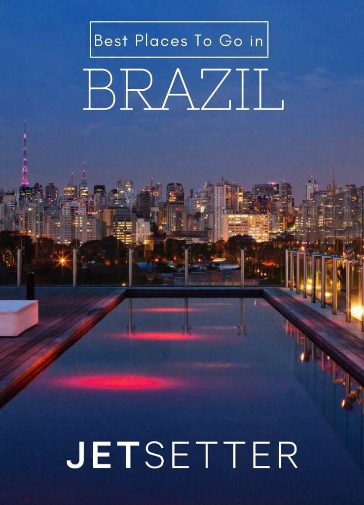 Where to Go in Brazil | Jetsetter.com