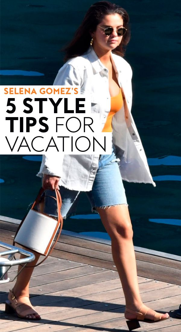 5 Style Tricks Selena Gomez Used When Packing For Vacation