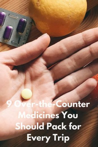 9 Over-the-Counter Medicines You Should Pack for Every Trip