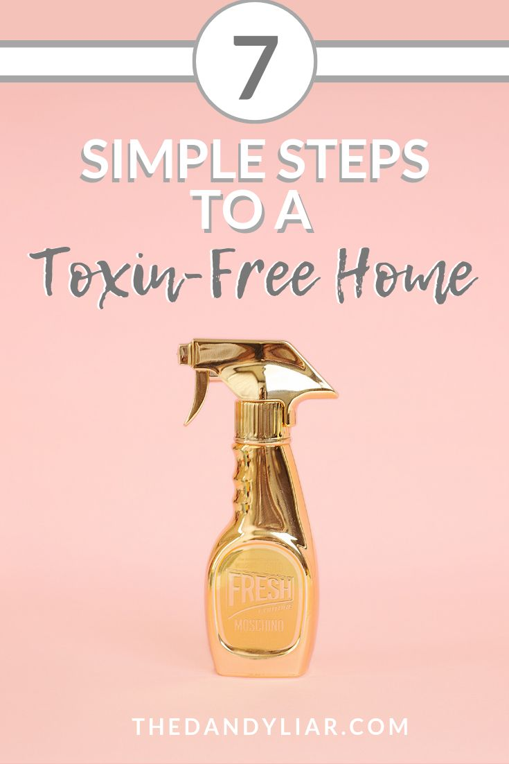 I'm sharing 7 simple steps to a toxin-free home that you can take today, with minimal cost, time or effort. Simple changes that lead to progress!   #naturalliving #nontoxicliving #cleanhome #Toxinfree #zerowaste #organicliving #organicfood #organiccleaner #nontoxiccleaner #toxinfreecleaner