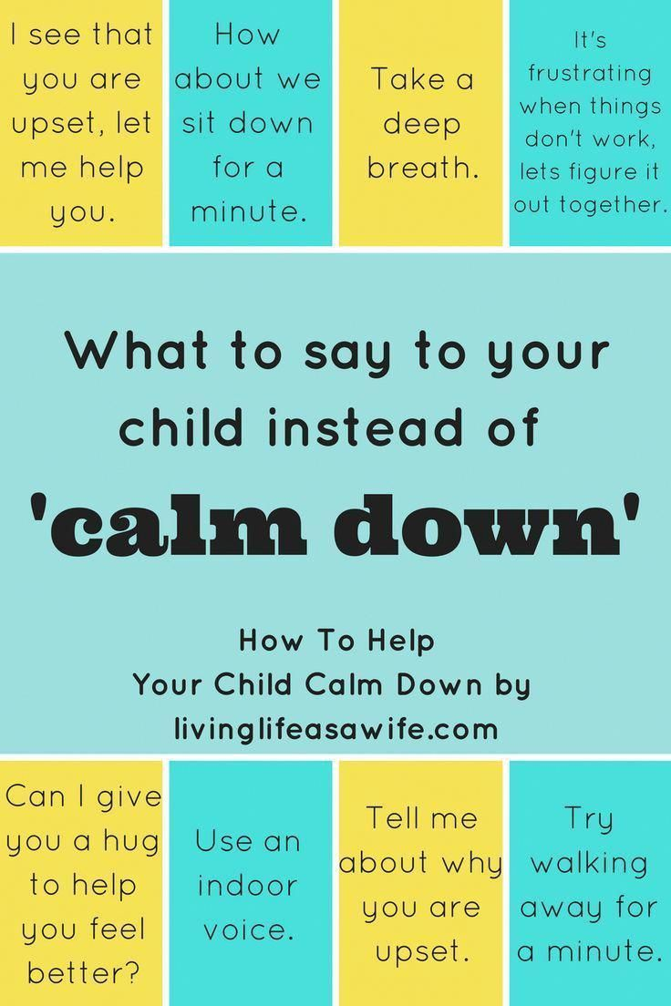 what to say to your child instead of calm down #parenting