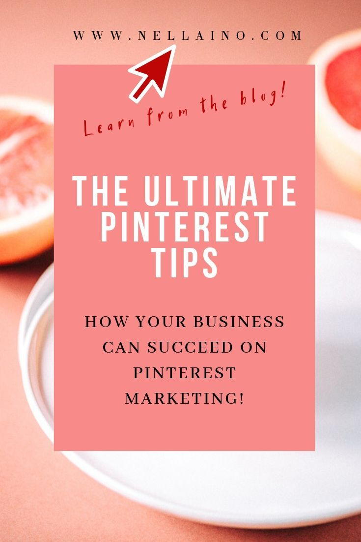 How to succeed on Pinterest in 2019 — Nellaino