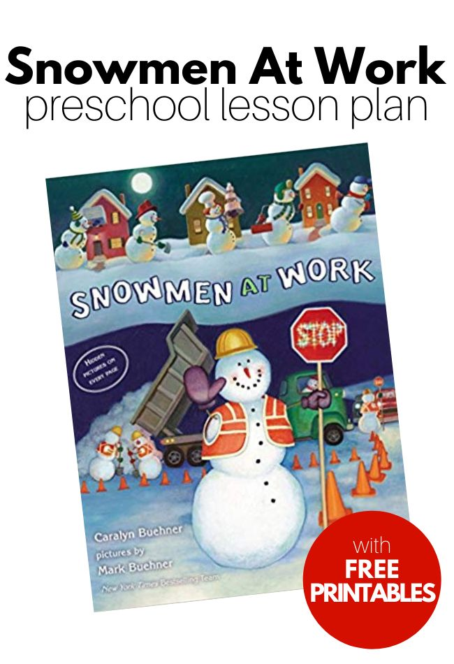 Snowmen At Work Lesson Plan for Preschool - No Time For Flash Cards