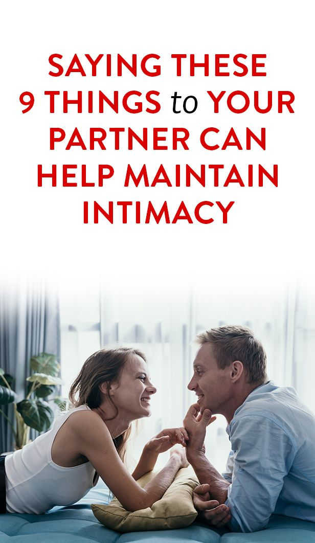Saying These 9 Things To Your Partner Can Help Maintain Intimacy