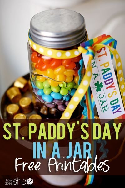 St. Paddy's Day in a Jar – Gift a Rainbow! Exclusive FREE ST. PATRICK'S DAY PRINTABLE
