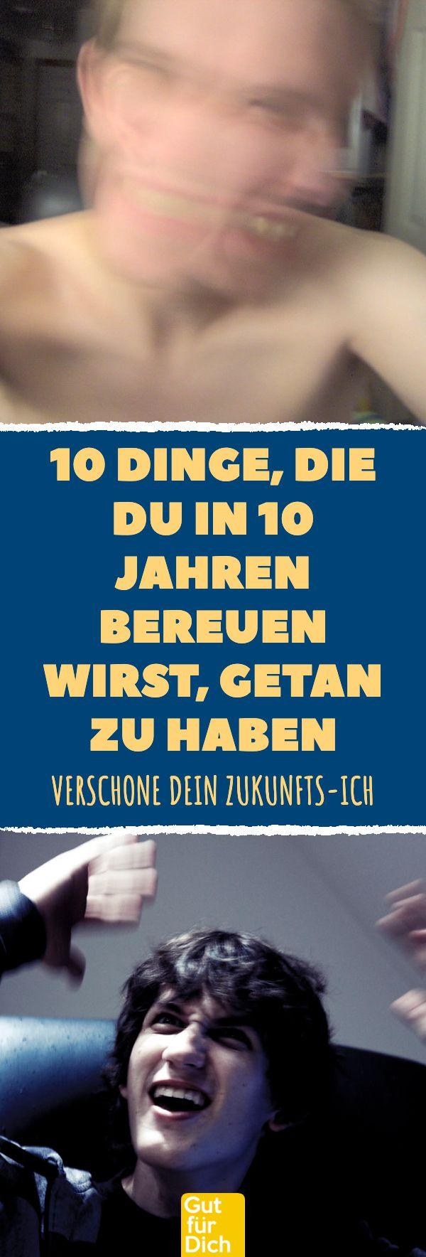 10 Dinge, die du in 10 Jahren bereuen wirst, getan zu haben 10 Dinge, die du in 10 Jahren bereuen wirst, getan zu haben #gesundheit #familie #charakter #eigenschaften #reue #veränderung