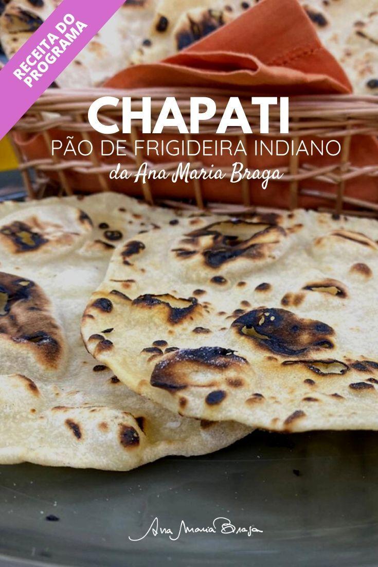 Chapati - pão de frigideira indiano