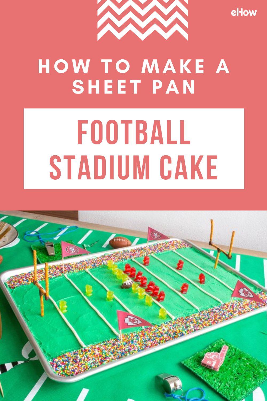 How to Make a Sheet Pan Football Stadium Cake