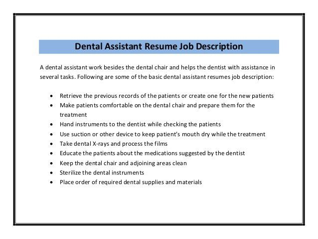 Dentist Job Responsibilities What Is A Dental Assistant Job - resume examples for dental assistant