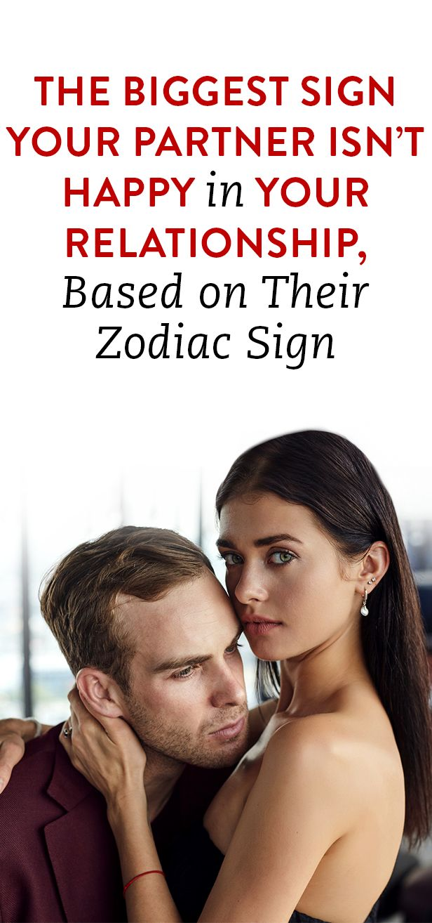 The Biggest Sign Your Partner Isn't Happy In Your Relationship, Based On Their Zodiac Sign