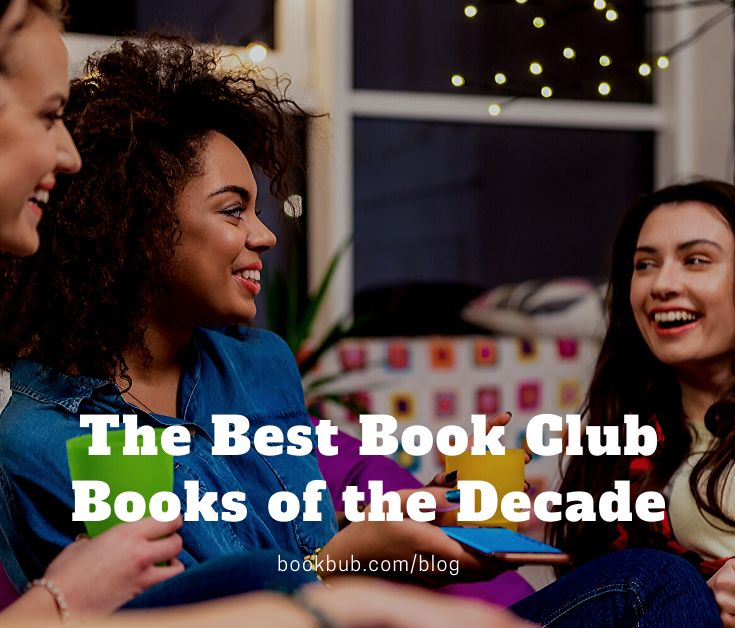 20 of the Best Book Club Books of the Decade