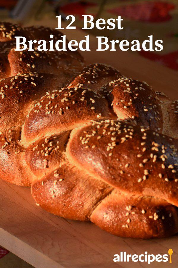 12 Best Braided Yeast Breads to Twist Your Brain Around