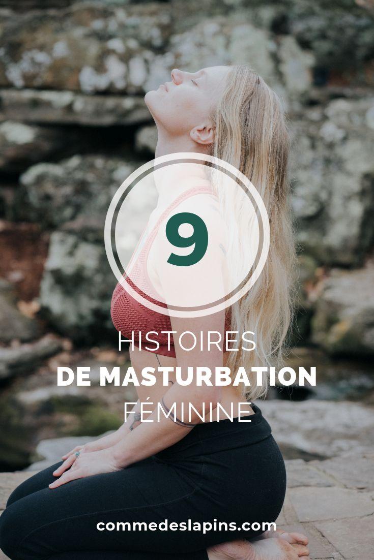 9 histoires de masturbation féminine