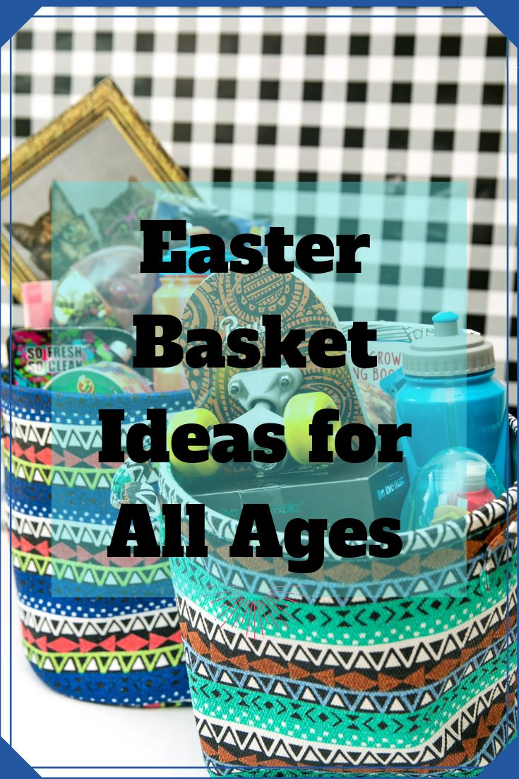 Easter Basket Ideas for All Ages