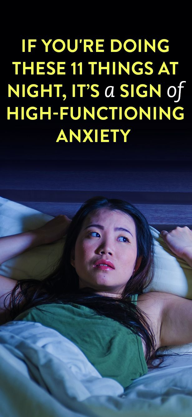 If You're Doing These 11 Things At Night, It Could Be A Sign Of High-Functioning Anxiety