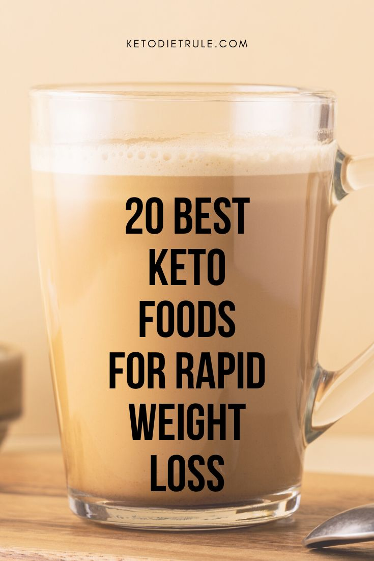 20 Best Keto Foods for Rapid Weight Loss