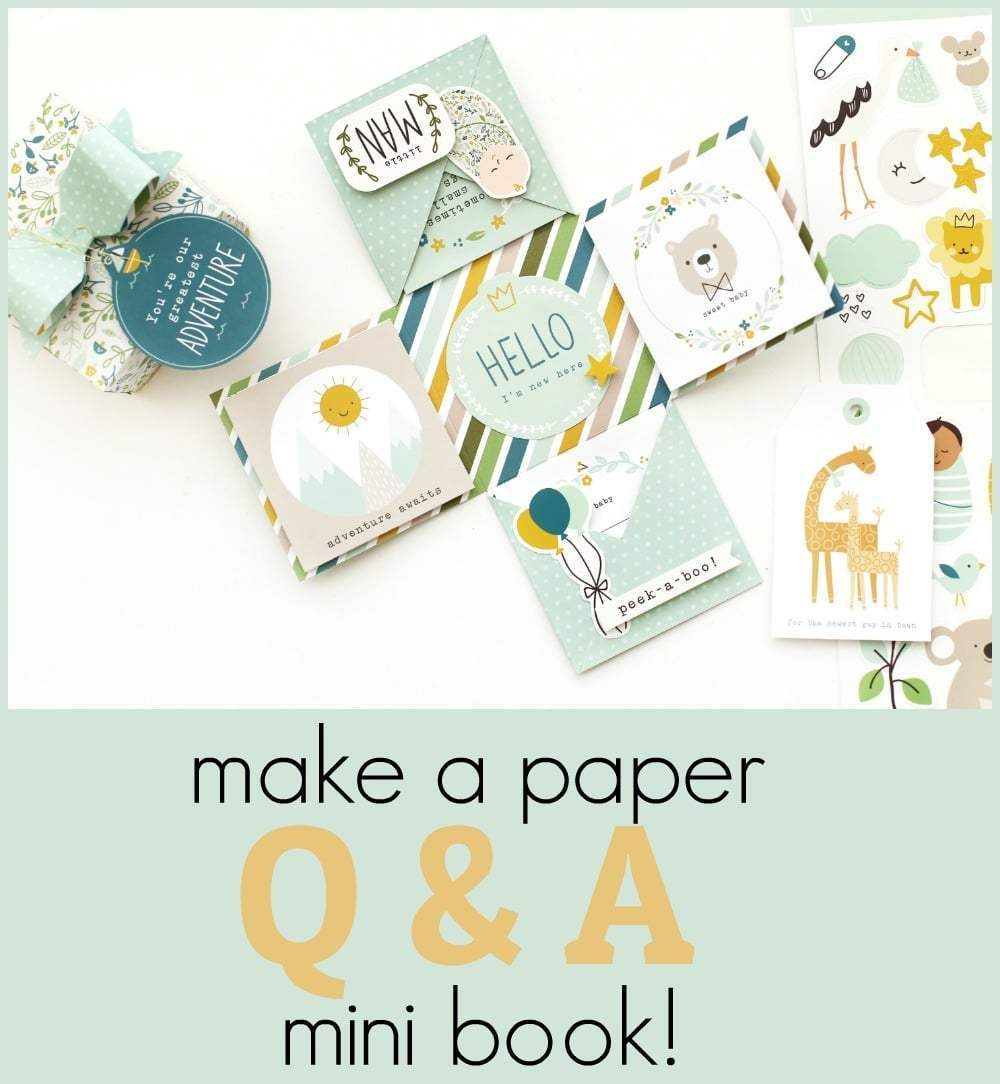 Create a Scrapbook Q & A Mini Book – gift idea! Create questions and send this little book to a loved one or friend and have them record their answers. It's a wonderful way to remember special moments!