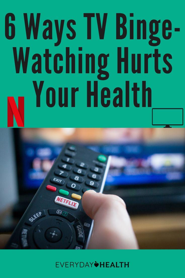6 Ways TV Binge-Watching Hurts Your Health | Everyday Health