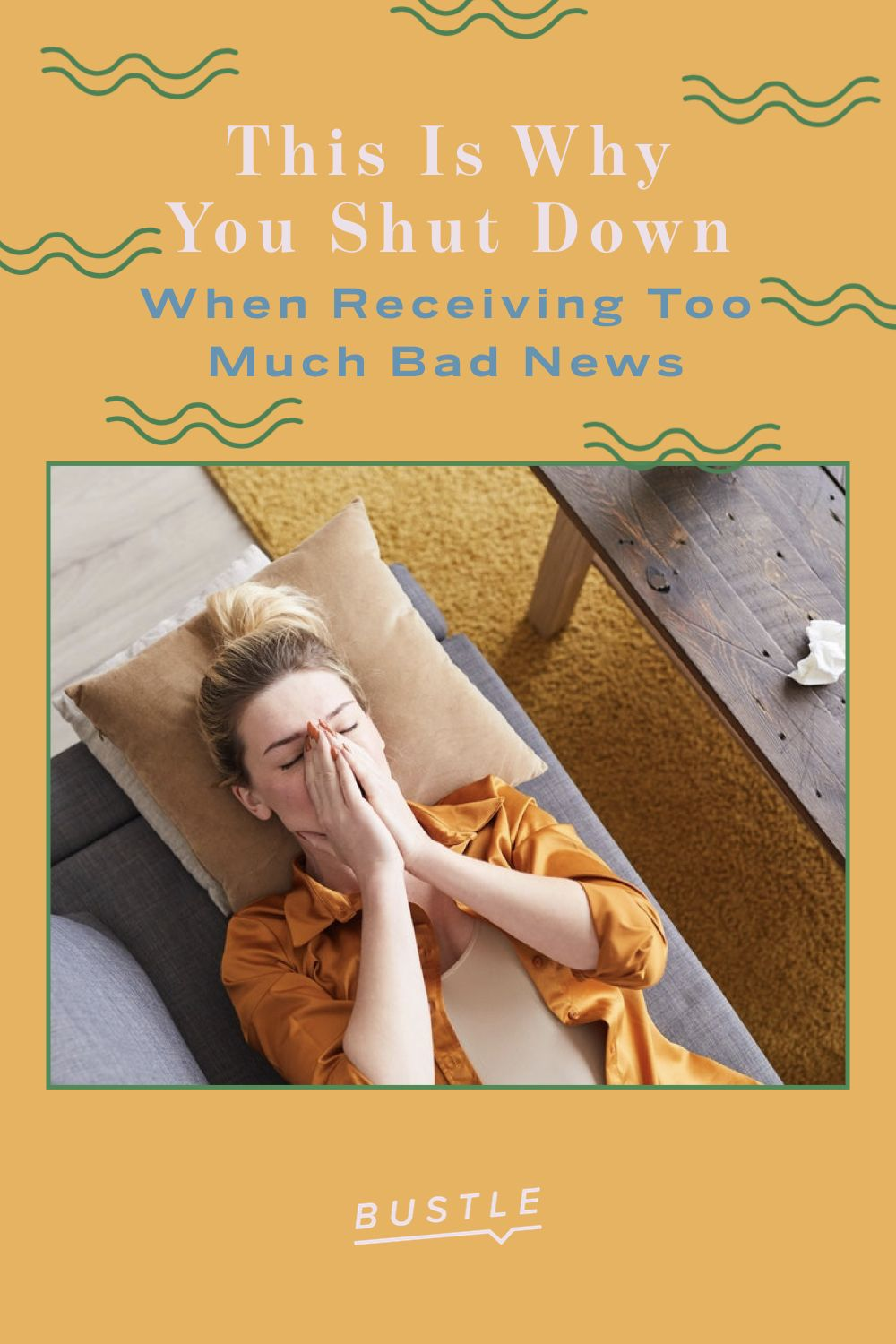 This Is Why You Shut Down When Receiving Too Much Bad News