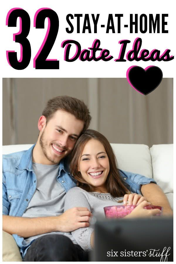 32 Stay-At-Home Date Ideas from SixSistersStuff.com