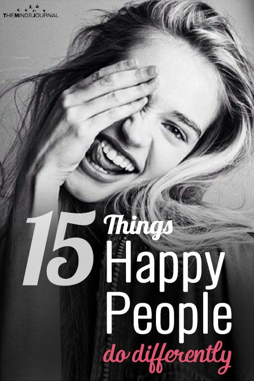 15 Things Happy People Do Differently You Didn't Know About