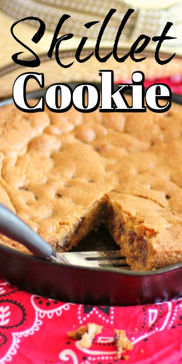 A Skillet Cookie is so easy to make!!